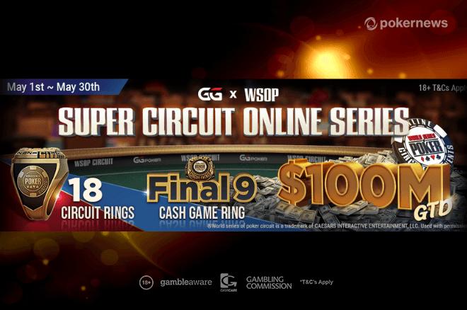WSOP Super Circuit Online Series Begins May 1