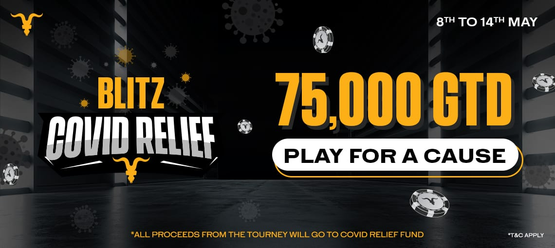 "Play for a Cause on BLITZPOKER (8-14May): ""BLITZ COVID Relief"" Charity Tournament"