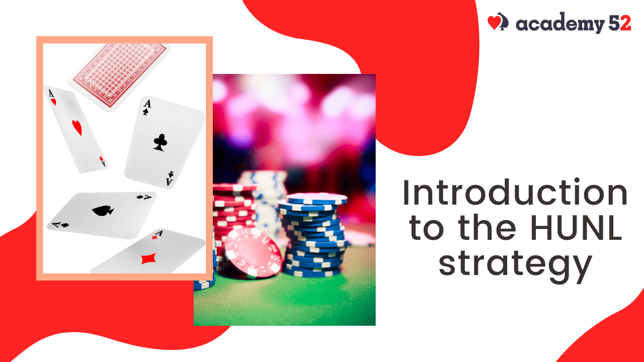 Pengantar strategi HUNL |  Akademi Poker |  Akademi52